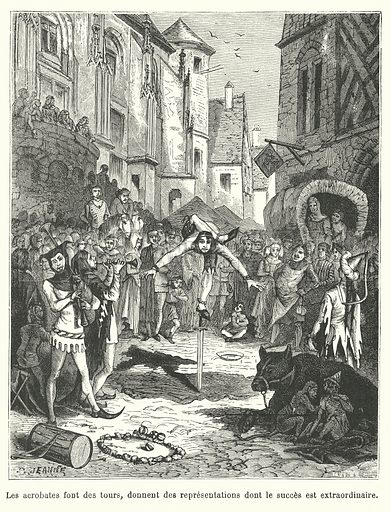 Troupe of acrobats performing on a street in medieval France. Illustration for La France et les Francais a Travers les Siecles by Augustin Challonel (Roy, 1882).