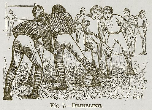 Dribbling. Illustration for Cassell's Book of Sports and Pastimes (Cassell, c 1890).