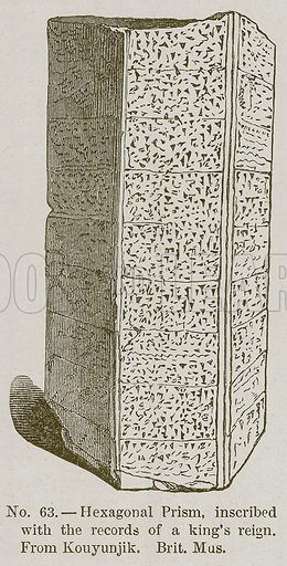 Hexagonal Prism, Inscribed with the Records of a King's Reign. Illustration for History of Ancient Pottery by Samuel Birch (John Murray, 1873).