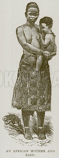 An African Mother and Baby. Illustration for Children of All Nations (Cassell, c 1880).