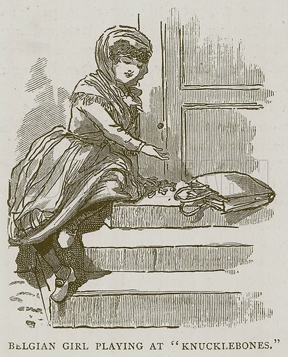 """Belgian Girl Playing at """"Knucklebones."""" Illustration for Children of All Nations (Cassell, c 1880)."""