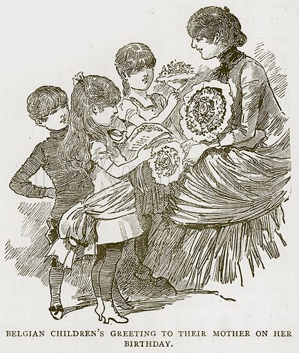 Belgian Children's Greeting to their Mother on her Birthday. Illustration for Children of All Nations (Cassell, c 1880).