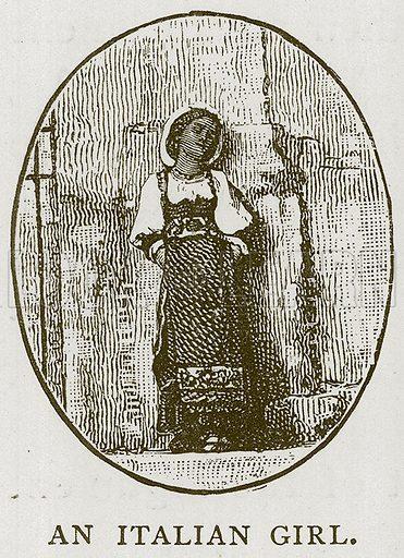 An Italian Girl. Illustration for Children of All Nations (Cassell, c 1880).