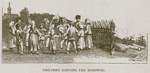 Children Dancing the Korowod. Illustration for Children of All Nations (Cassell, c 1880).