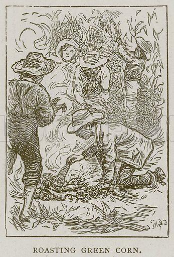 Roasting Green Corn. Illustration for Children of All Nations (Cassell, c 1880).