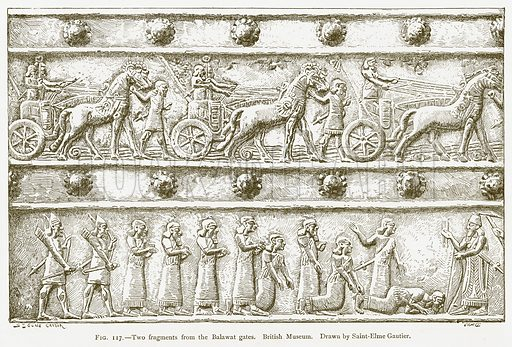 Two Fragments from the Balawat Gates. British Museum. Illustration from A History of Art in Chaldaea and Assyria by Georges Perrot and Charles Chipiez (Chapman and Hall, 1884).