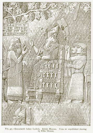 Sennacherib before Lachish. British Museum. Illustration from A History of Art in Chaldaea and Assyria by Georges Perrot and Charles Chipiez (Chapman and Hall, 1884).