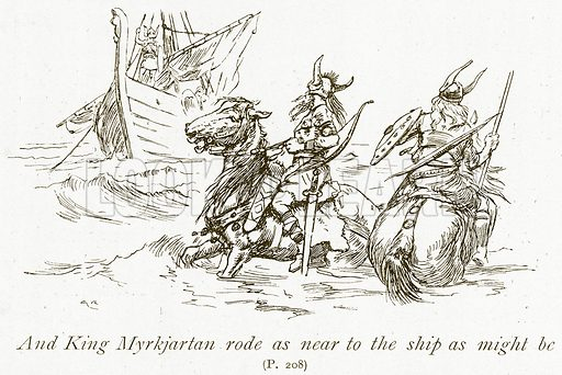 And King Myrkjartan Rode as near to the Ship as might be. Illustration for The Book of the Sagas by Alice S Hoffman (Ernest Nister, c 1910).