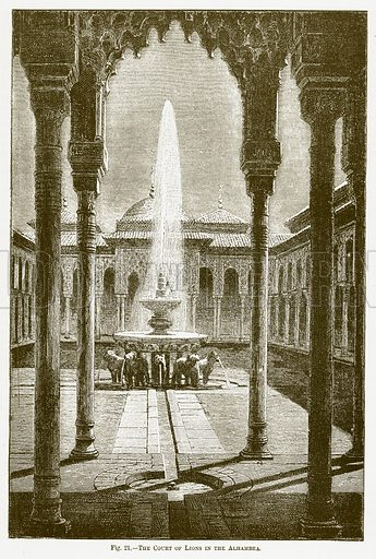 The Court of Lions in the Alhambra. Illustration for The New Popular Educator (Cassell, 1891).