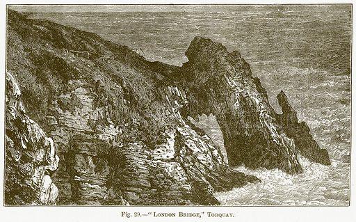 """London Bridge,"" Torquay. Illustration for The New Popular Educator (Cassell, 1891)."