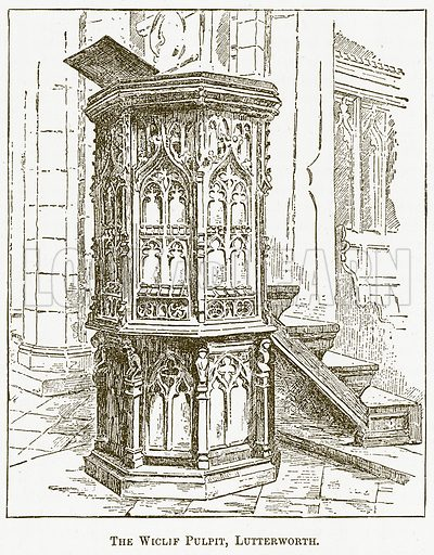 The Wiclif Pulpit, Lutterworth. Illustration for The New Popular Educator (Cassell, 1891).