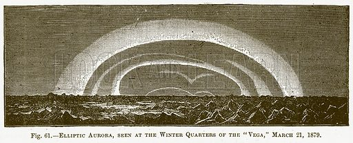 """Elliptic Aurora, seen at the Winter Quaters of the """"Vega,"""" March 21, 1879. Illustration for The New Popular Educator (Cassell, 1891)."""