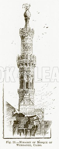 Minaret of Mosque of Werdanee, Cairo. Illustration for The New Popular Educator (Cassell, 1891).