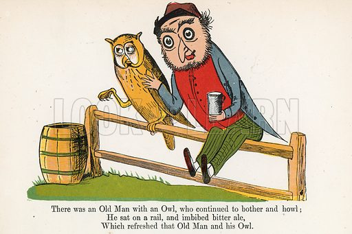 There was an Old Man with an Owl, who continued to bother and howl