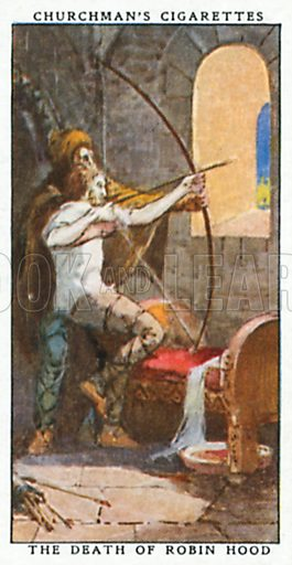 The Death of Robin Hood. Cigarette card from the Churchman Legends of Britain series, early 20th century.