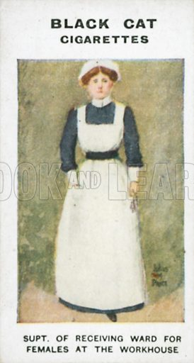 Supt. of Receiving Ward for Females at the Workhouse. Illustration for Types of London cigarette cards issued by Carreras for Black Cat cigarettes in early 20th century.