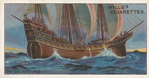 """The """"Golden Hind"""". Illustration for Wills's Celebrated Ships cigarette card series (early 20th century)."""