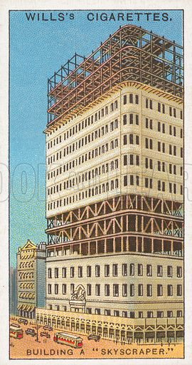 """Building a """"Skyscraper."""" Illustration for Wills's Engineering Wonders cigarette card series (early 20th century)."""