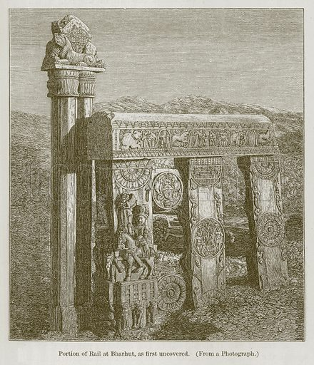 Portion of Rail at Bharhut, as First Uncovered. Illustration for History of Indian and Eastern Architecture by James Fergusson (John Murray, 1876).