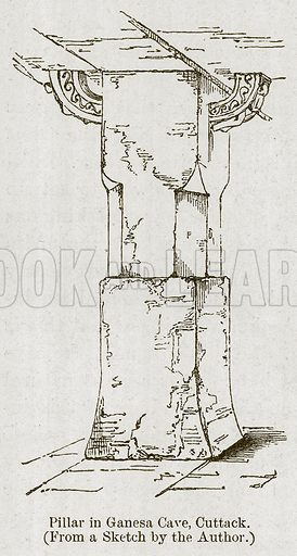 Pillar in Ganesa Cave, Cuttack. Illustration for History of Indian and Eastern Architecture by James Fergusson (John Murray, 1876).