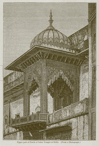 Upper Part of Porch of Jaina Temple at Delbi. Illustration for History of Indian and Eastern Architecture by James Fergusson (John Murray, 1876).