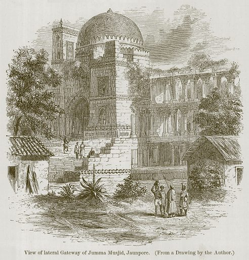 View of Lateral Gateway of Jumma Musjid, Jaunpore. Illustration for History of Indian and Eastern Architecture by James Fergusson (John Murray, 1876).
