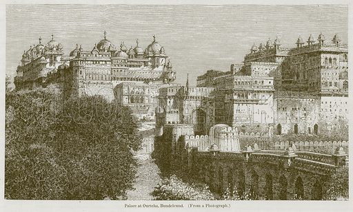 Palace at Ourtcha, bundelcund. Illustration for History of Indian and Eastern Architecture by James Fergusson (John Murray, 1876).