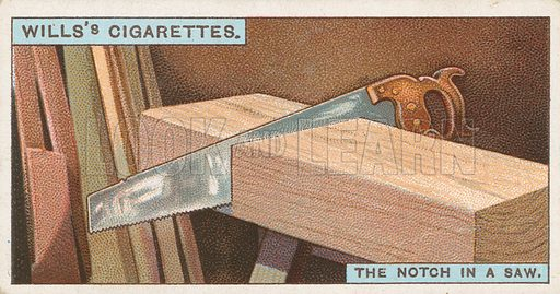 The Notch in a Saw. Illustration for early 20th century cigarette card.
