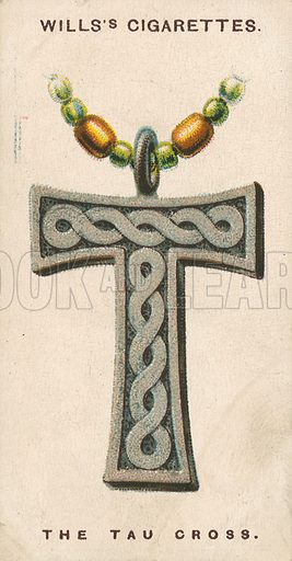 The Tau Cross. Illustration for early 20th century cigarette card.