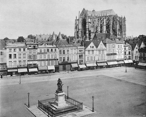 Beauvais - La Place de L'Hotel-de-Ville et la Cathedrale. Photograph for Le Panorama Merveilles de France (De Neurdein, c 1895).
