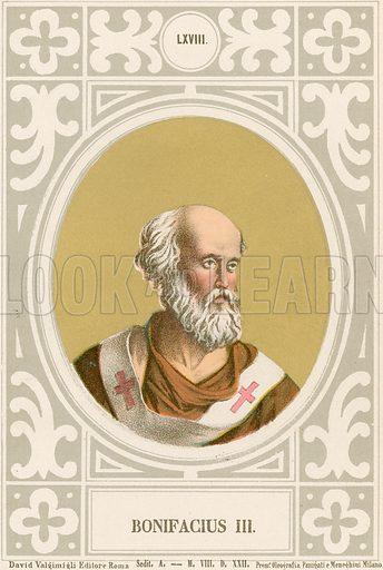 Bonifacius III. Illustration in Romani Pontefici by Luigi Tripepi (Roma, 1879).