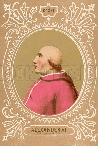 Alexander VI. Illustration in Romani Pontefici by Luigi Tripepi (Roma, 1879).