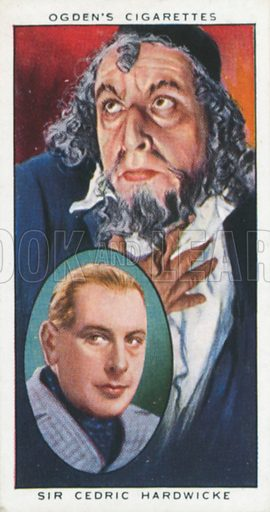 Sir Cedric Hardwicke. Actors natural and character studies. Ogden's cigarette card, early 20th century.