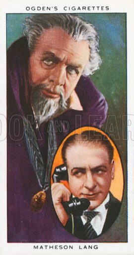 Matheson Lang. Actors natural and character studies. Ogden's cigarette card, early 20th century.