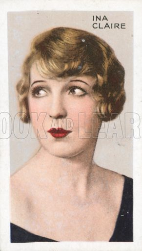 Ina Claire. Stars of screen and stage. Park Drive cigarette card, early 20th century.