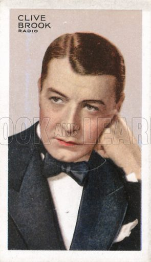 Clive Brook. Stars of screen and stage.  Park Drive cigarette card, early 20th century.