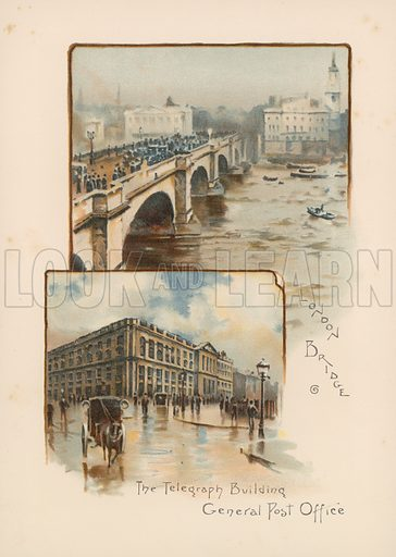 London Bridge, The Telegraph Building, General Post Office. Illustration for Pictures of London (Ward Lock, c 1880).