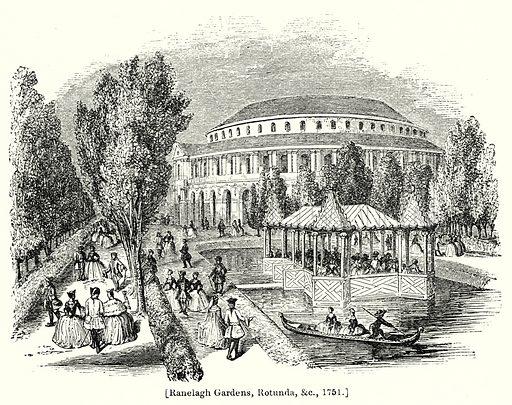 Ranelagh Gardens, Rotunda, &c., 1751. London edited by Charles Knight (Virtue, c 1880).