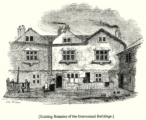 Existing Remains of the Conventual Buildings. London edited by Charles Knight (Virtue, c 1880).