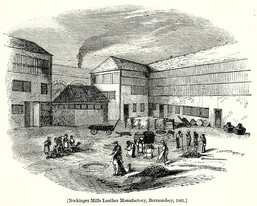 Neckinger Mills Leather Manufactory, Bermondsey, 1841. London edited by Charles Knight (Virtue, c 1880).