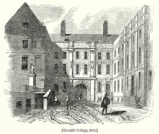 Heralds' College, 1843. London edited by Charles Knight (Virtue, c 1880).