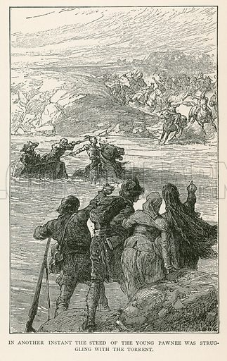 In Another Instant the Steed of the Young Pawnee was Struggling with the Torrent. Illustration for Historical Stories of American Pioneers by J Fenimore Cooper (c 1900).