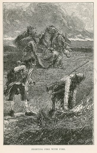 Fighting Fire with Fire. Illustration for Historical Stories of American Pioneers by J Fenimore Cooper (c 1900).