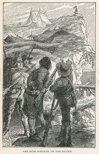 The Rude Fortress on the Prairie. Illustration for Historical Stories of American Pioneers by J Fenimore Cooper (c 1900).