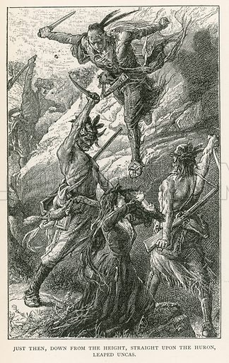 Just Then, Down from the Height, Straight upon the Huron, Leaped Uncas. Illustration for Historical Stories of American Pioneers by J Fenimore Cooper (c 1900).