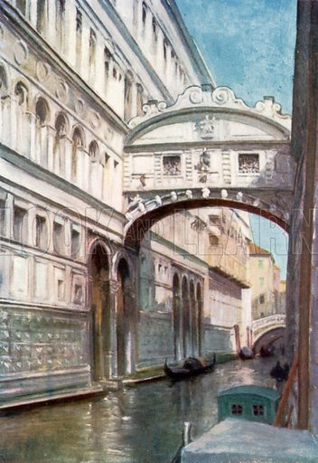 Ponte dei Sospiri. Illustration for Venice and its Story by T Okey (Dent, 1910).