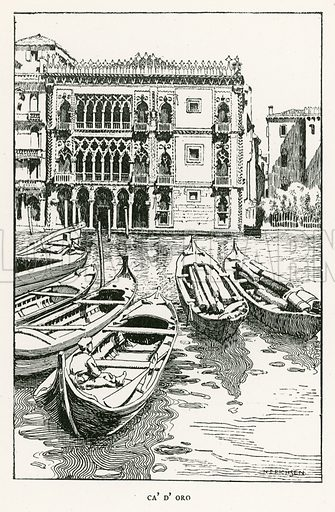 Ca' D' Oro. Illustration for Venice and its Story by T Okey (Dent, 1910).