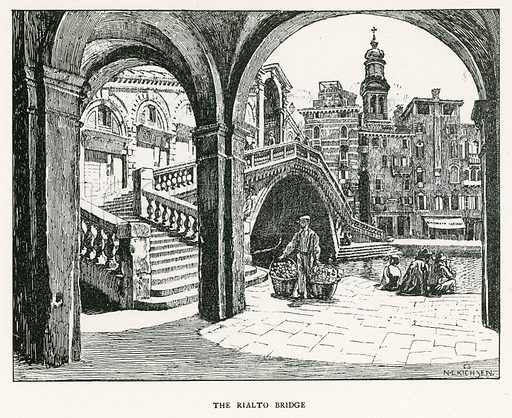 The Rialto Bridge. Illustration for Venice and its Story by T Okey (Dent, 1910).
