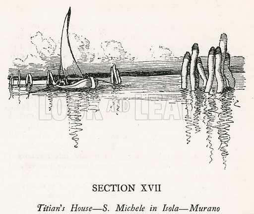 Section XVII. Titian's House – S Michele in Isola – Murano. Illustration for Venice and its Story by T Okey (Dent, 1910).