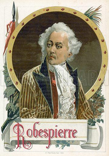 Maximilien Robespierre. Illustration for Historia de Europa by Emilio Castelar (1895). Large chromolithograph.